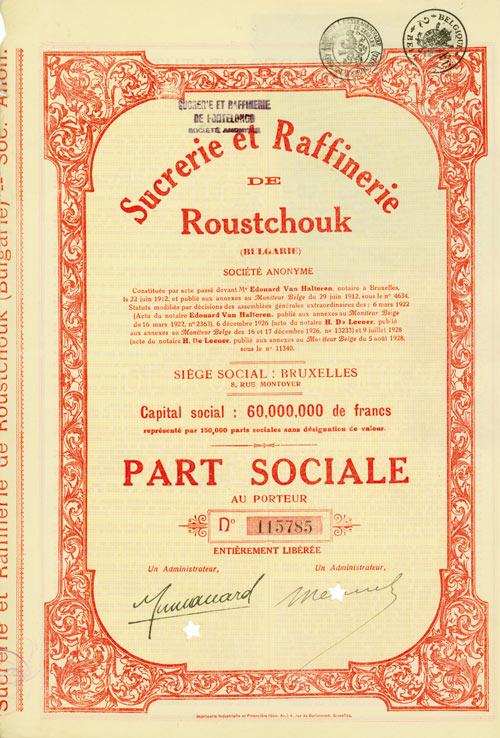 Sucrerie et Raffinerie de Roustchouk (Bulgarie) Société Anonyme