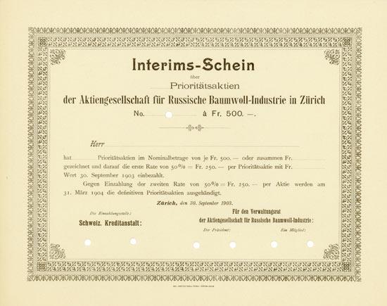 Aktiengesellschaft für Russische Baumwoll-Industrie in Zürich