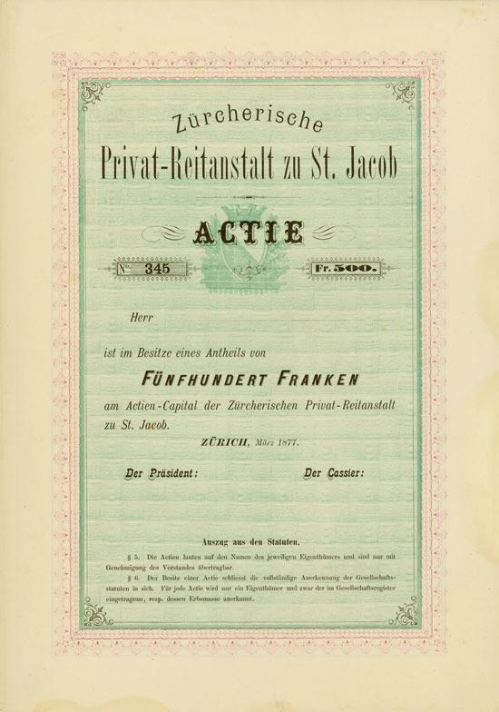 Zürcherische Privat-Reitanstalt zu St. Jacob