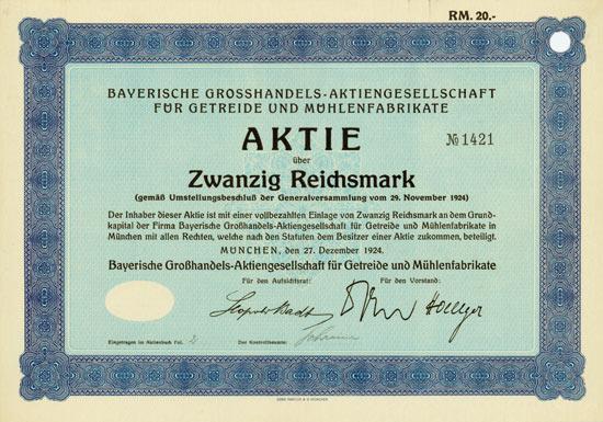 Bayerische Grosshandels-Aktiengesellschaft für Getreide und Mühlenfabrikate