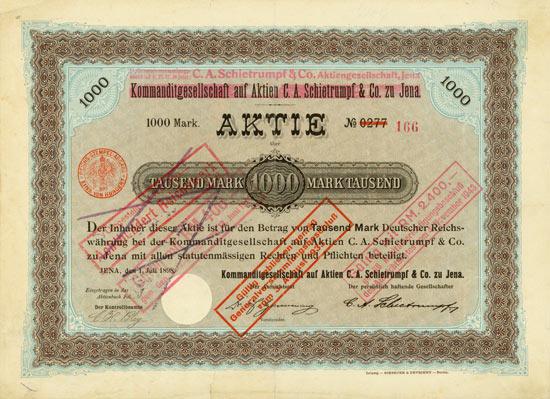 Kommanditgesellschaft auf Aktien C. A. Schietrumf & Co. zu Jena