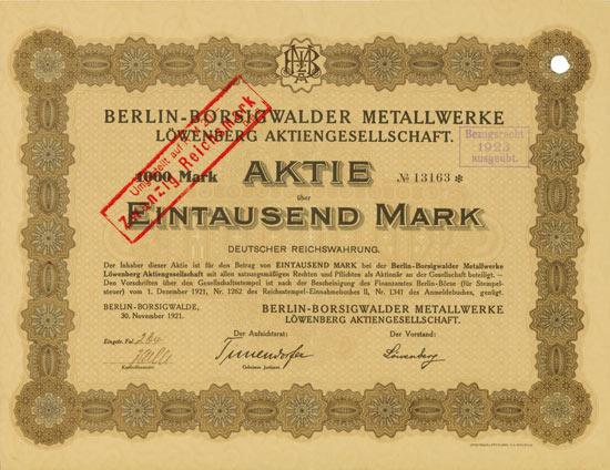 Berlin-Borsigwalder Metallwerke Löwenberg AG