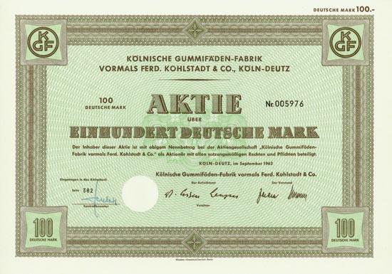 Kölnische Gummifäden-Fabrik vormals Ferd. Kohlstadt & Co.