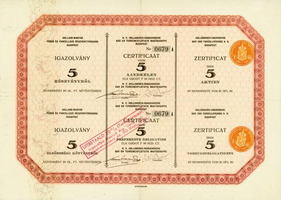 Holländisch-Ungarische Bad und Parzellierungs A. G. / Holland-Magyar Fürdö ès Parcellázó R. T. / N. V. Hollandsch-Hongaarsche Bad- en Terreinexploitatie Maatschappij [6 Stück]
