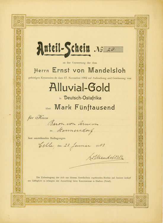 Verwertung der dem Herrn Ernst von Mandelsloh gehörigen Konzession de dato 17. November 1902 auf Aufsuchung und Gewinnung von Alluvial-Gold in Deutsch-Ostafrika