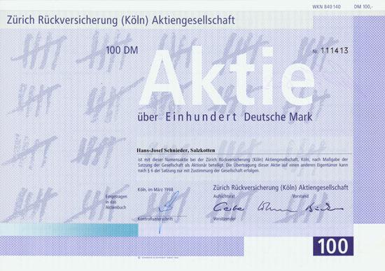 Zürich Rückversicherung (Köln) AG