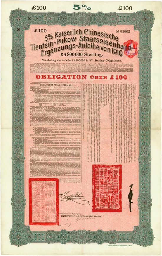 5 % Kaiserlich Chinesische Tientsin-Pukow Staatseisenbahn Ergänzungs-Anleihe von 1910 (Kuhlmann 202) [5 Stück]