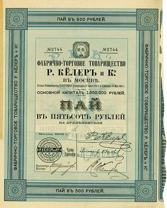 Fabrikations- und Handelsgesellschaft R. Köhler & Co. in Moskau