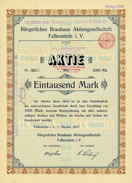 Bürgerliches Brauhaus Aktiengesellschaft Falkenstein i. V.