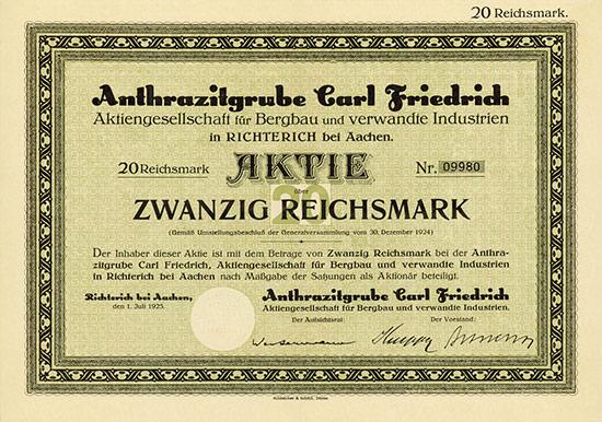 Anthrazitgrube Carl Friedrich AG für Bergbau und verwandte Industrien in Richterich bei Aachen