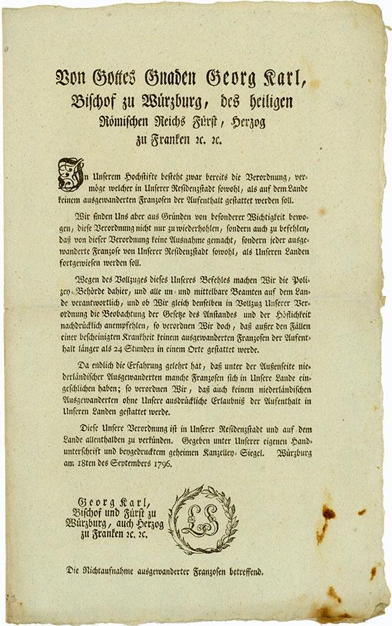 Dekret über die Ausweisung von ausgewanderten Franzosen und Niederländern aus der Residenzstadt Würzburg und den fürstbischöflichen Landen