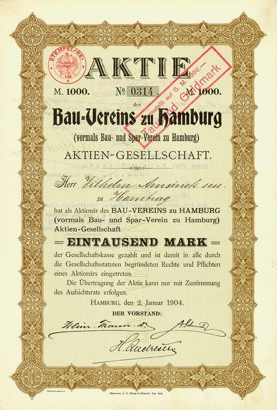 Bau-Verein zu Hamburg (vorm. Bau- und Spar-Verein zu Hamburg) AG [3 Stück]