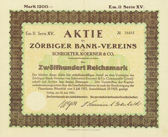 Zörbiger Bank-Verein von Schroeter, Koerner & Co. CGaA
