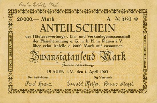 Häuteverwertungs-, Ein- und Verkaufsgenossenschaft der Fleischerinnung e. G.m.b.H. in Plauen i. V.