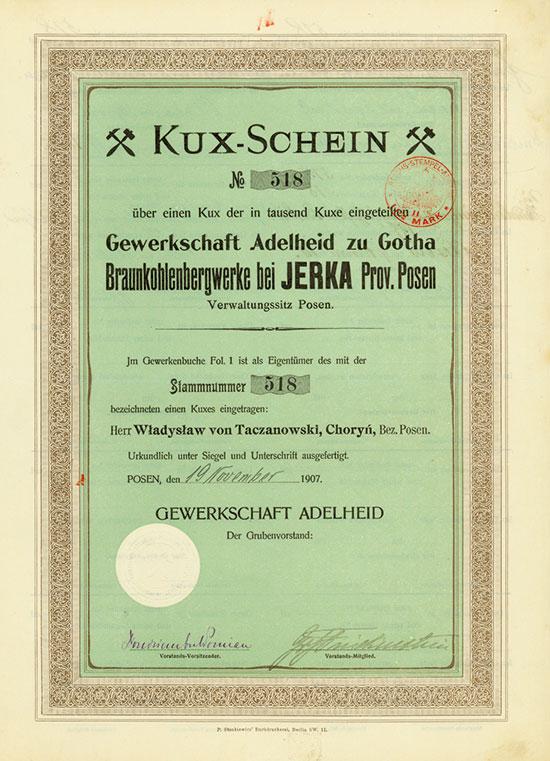 Gewerkschaft Adelheid zu Gotha Braunkohlenbergwerke bei Jerka Prov. Posen