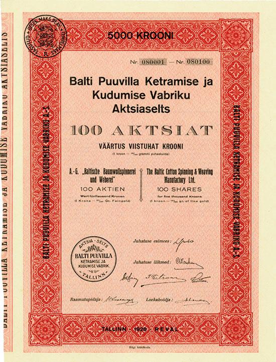 AG Baltische Baumwollspinnerei und Weberei / Baltic Cotton Spinning & Weaving Manufactory Ltd. / Balti Puuvilla Ketramise ja Kudumise Vabriku Aktsiaselts
