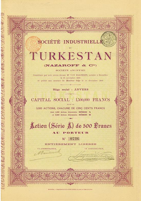 Société Industrielle du Turkestan (Nazaroff & Cie.) Société Anonyme