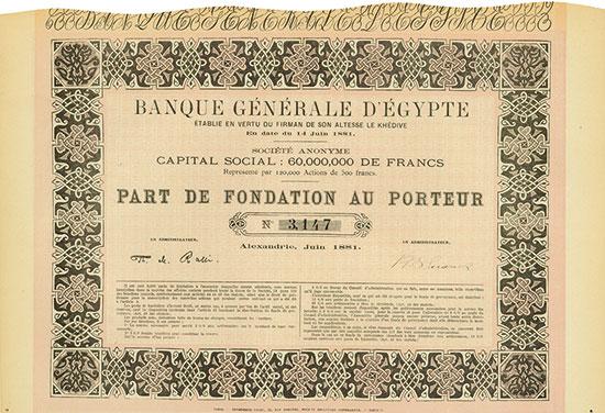 Banque Générale d'Égypte établie en Vertu du Firman de Son Altesse le Khédive