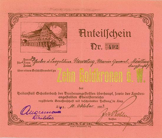 Heilanstalt Schallerbach der Bundesangestellten überhaupt, sowie der Landesangestellten Oberösterrreichs Reg.Gen.m.b.H.
