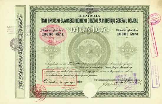 Prvo Hrvatsko-Slavonsko Dionicko Drustvo za Industriju Secera u Osijeku / Erste kroatisch-slavonische Zuckerindustrie [2 Stück]