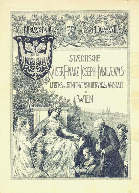 Staedtische Kaiser Franz Joseph-Jubilaeums-Lebens- und Rentenversicherungs-Anstalt