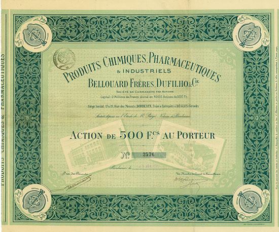 Produits Chimiques, Pharmaceutiques & Industriels Bellouard Frères, Dufilho & Cie.