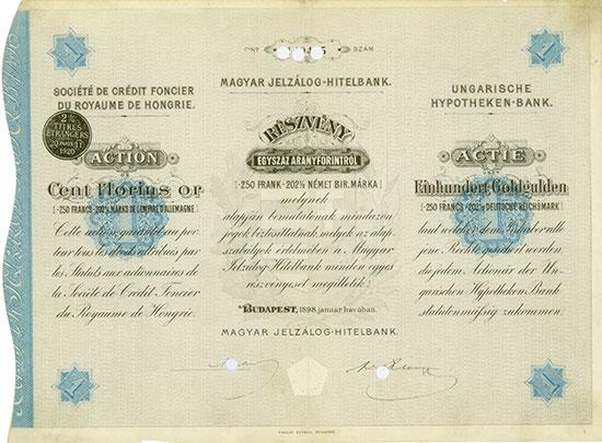 Ungarische Hypotheken-Bank / Société de Crédit Foncier du Royaume de Hongrie / Magyar Jelzálog-Hitelbank