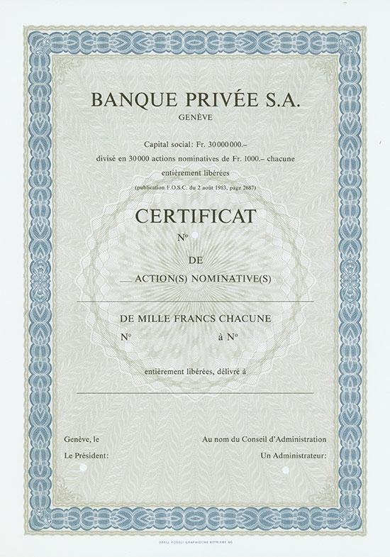 Banque Privée S. A.