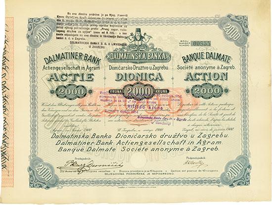 Dalmatiner Bank Aktiengesellschaft in Agram / Dalmatinska Banka Dionicarsko Druztvo u Zagrebu