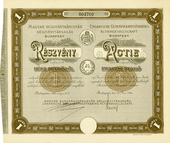 Magyar Ruggyantaárugyár Részvénytársaság / Ungarische Gummiwaarenfabriks-AG