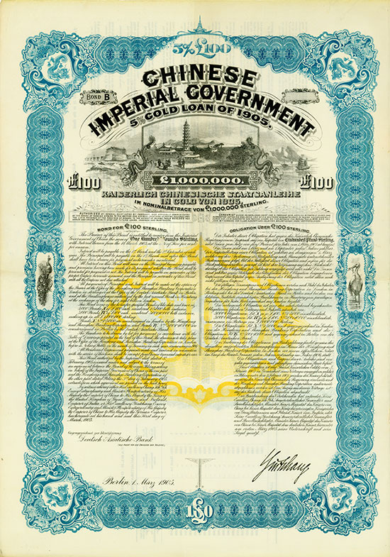 Chinese Imperial Government - 5 % Gold Loan of 1905 / Kaiserlich Chinesische Staatsanleihe in Gold von 1905 (Kuhlmann 132 RS)