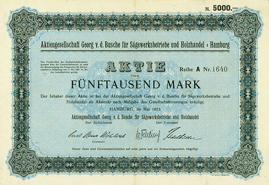 Aktiengesellschaft Georg v. d. Busche für Sägewerksbetriebe und Holzhandel