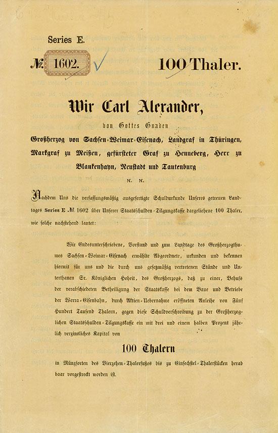 Werra-Eisenbahn / Carl Alexander, von Gottes Gnaden Großherzog von Sachsen-Weimar-Eisenach, Landgraf in Thüringen, Markgraf zu Meißen etc. etc.